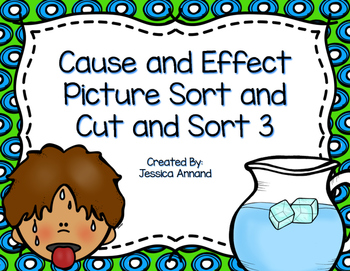 Cause and Effect Picture Cut and Sort 3