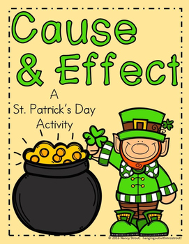 Cause and Effect: St. Patrick's Day Anchor Chart & Printab