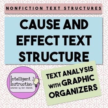 Cause and Effect Text Structure: Paragraph Analysis with G