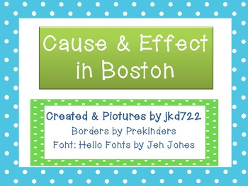 Cause and Effect in Boston