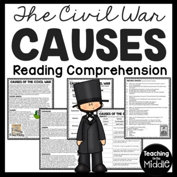 Causes of the American Civil War (Overview) Reading Compre