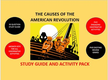 The Causes of the American Revolution: Study Guide and Act