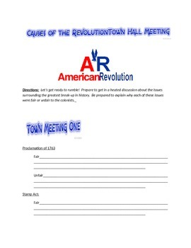 Causes of the American Revolution Town Hall Meeting