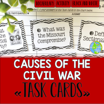 Causes of the Civil War Task Cards - Black and White