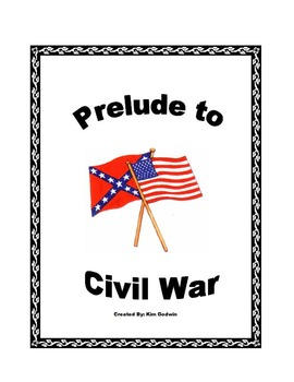 Causes of the Civil War with Student Assessment