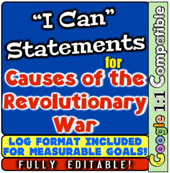 """Revolutionary War Causes: """"I Can"""" Statements & Learning Go"""