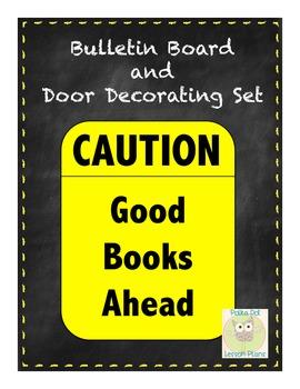 Caution Good Books Ahead Reading Bulletin Board/Door Decor