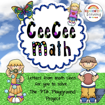 CeeCee Math: Letters From Math Class - The PTA Playground Project