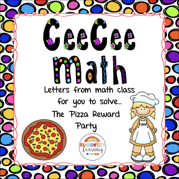 CeeCee Math: Letters From Math Class - The Pizza Reward Party