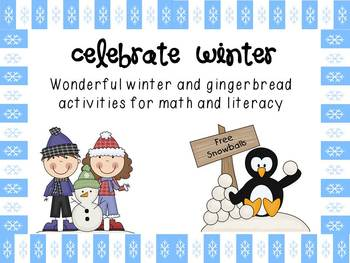 Celebrate Winter -Fun Craft, Math and Literacy activities