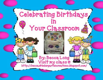 Celebrating Birthdays In Your Classrooms