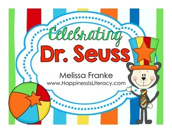 Celebrating Dr. Seuss: Math and Literacy for the Primary Grades