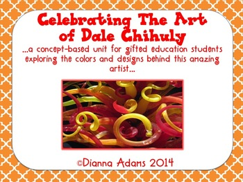 Celebrating the Art of Dale Chihuly!