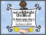 Celebrating the life of Dr. Martin Luther King Jr. {a mini-unit}