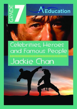 Celebrities, Heroes and Famous People - Jackie Chan - Grade 7