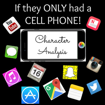 Cell Phone Character Analysis Activity  Works with ANY Cha