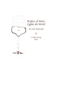 Cello Solo - A Glass of Water Lights the World