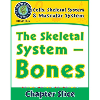 Cells, Skeletal & Muscular Systems: The Skeletal System -