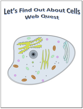 Cells Webquest Scavenger Hunt Science Common Core Activity