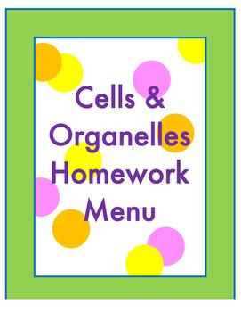 Cells and Organelles Homework Menu