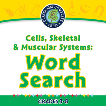 Cells,Skeletal & Muscular Systems: Word Search - PC Gr. 3-8
