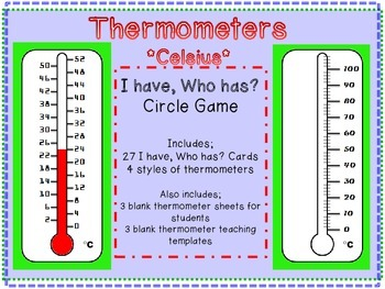 Celsius Thermometer I have, who has? game