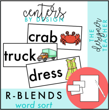 Centers by Design: R Blends Word Sort