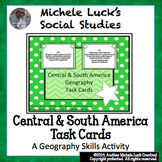 Central and South America Geography Task Cards Activity La
