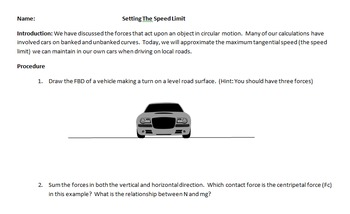 Centripetal Forces and Circular Motion - Setting the Speed Limit