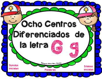 Centros de la letra G g Lectoescritura Sonido Silabas Cent