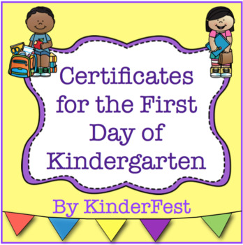 Certificates for the First Day of Kindergarten
