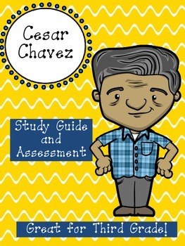 Cesar Chavez Assessment Packet: Study Guide, Vocabulary, T
