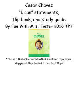 Cesar Chavez I Can Statements, Study Guide, and Flipbook