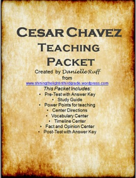 Cesar Chavez Teaching Packet REVAMPED