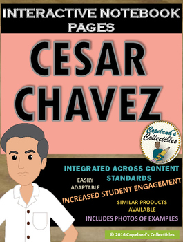 Cesar Chavez's Interactive Notebook Pages