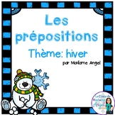 C'est l'hiver!  A  Winter Themed Preposition mini-unit in French