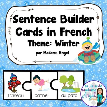 Hiver:  Winter Themed Silly Sentence Builders in French
