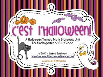 C'est l'Halloween! A Math and Literacy Unit for Kindergart