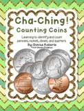 Cha-Ching! Counting Coins (identify and count penny, nicke