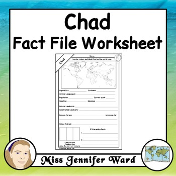 Chad Fact File Worksheet