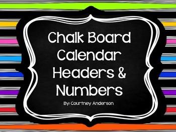 Chalk Board Calendar Headers and Numbers