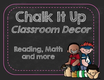Chalk It Up Classroom Decor