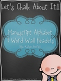 Let's Chalk About It! {Alphabet and Word Wall Headers}