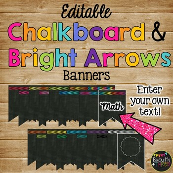 Chalkboard & Bright Arrows Bunting Signs {Editable Banner}