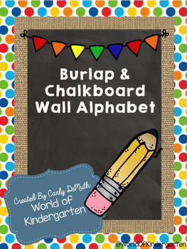 Chalkboard, Burlap, & Primary Color Wall Alphabet