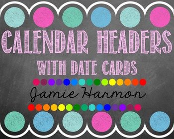 Chalkboard Calendar Headers with Date Cards