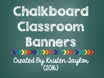 Chalkboard Classroom Banners