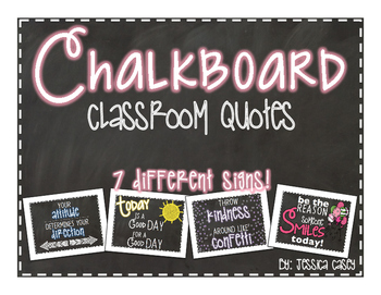 Chalkboard Classroom Quote Signs