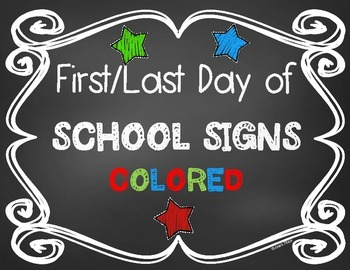 Chalkboard First and Last Day of School Signs (color) **FREEBIE**
