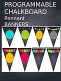Chalkboard Pennant Banner Editable